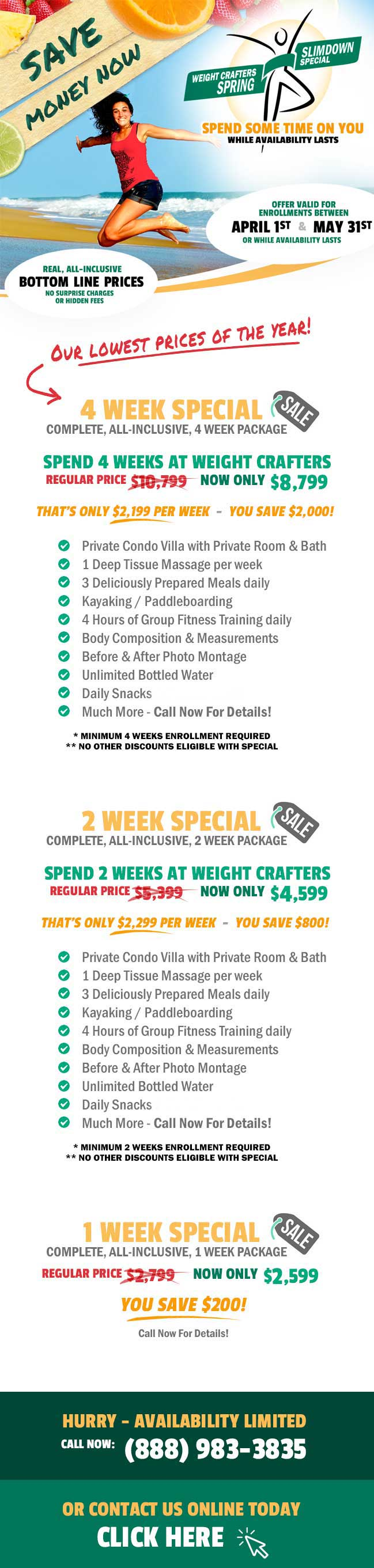 Special, limited time rates from Weight Crafters
